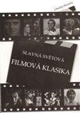 Slavná světová filmová klasika - Ondřej Slanina