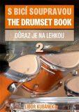 S bicí soupravou / The Drumset book 2 - Libor Kubánek