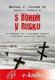 S Bohem v Rusku - Walter Ciszek