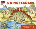 S dinosaurami Potiahni a otvor okienko - Pavlína Šamalíková