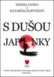 S dušou Japonky - Denisa Ogino, ...