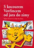 S kocourem Vavřincem od jara do zimy - Věra Faltová, ...