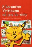 S kocourem Vavřincem od jara do zimy - Dagmar Lhotová