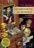 S Komenským do komiksu - Únikovka s Amosem - Klára Smolíková
