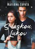 S láskou, Lukov - Mariana Zapata