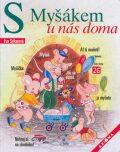 S Myšákem u nás doma - Eva Sýkorová