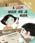 S Nikou a Leom nikdy nie je nuda - Eva Chupíková