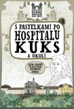 S pastelkami po Hospitalu Kuks a okolí - Eva Chupíková