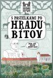 S pastelkami po hradu Bítov - Eva Chupíková