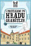 S pastelkami po hradu Grabštejn - Eva Chupíková