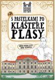 S pastelkami po klášteře Plasy - Eva Chupíková