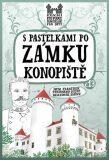 S pastelkami po zámku Konopiště - Eva Chupíková