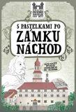 S pastelkami po zámku Náchod - Eva Chupíková