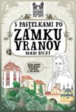 S pastelkami po zámku Vranov nad Dyjí - Eva Chupíková