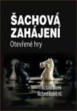 Šachová zahájení - Otevřené hry - Richard ml. Biolek, ...