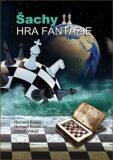 Šachy - Hra fantazie - Richard ml. Biolek