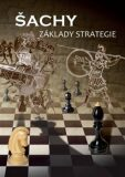 Šachy, základy strategie - Richard Biolek