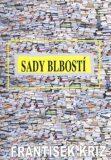 Sady blbosti - František Kříž