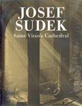 Saint Vitus´s Cathedral - Josef Sudek