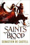 Saint´s Blood : The Greatcoats Book 3 - Sebastien de Castell
