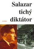 Salazar - tichý diktátor - Jan Klíma