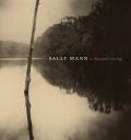 Sally Mann: A Thousand Crossings - Sally Mann