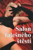 Salon falešného štěstí - Renata Petříčková