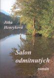 Salon odmítnutých - Jitka Henryková