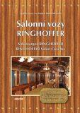 Salonní vozy Ringhoffer / Salonwagens Ringhoffer/ Ringhoffer Salon Coaches - Ludvík Losos, ...