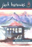 Sám na vrcholu hory/ Alone on a Mountaintop - Jack Kerouac