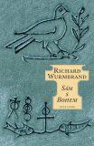 Sám s Bohem - Richard Wurmbrand