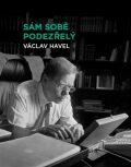 Sám sobě podezřelý - Václav Havel