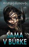Sama v búrke - Andrea Rimová