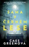 Sama v černém lese - Cass Greenová