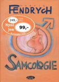 Samcologie - Martin Fendrych, ...