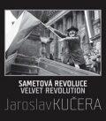 Sametová revoluce - Daniela Mrázková, ...