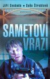 Sametoví vrazi - Soňa Štroblová, ...