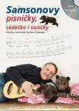 Samsonovy písničky, cédéčko i notičky - Zpěvník + CD s nahrávkami - Lenk Jaroslav Samson