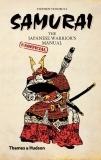 Samurai: The Japanese Warrior's (Unofficial) Manual - Stephen Turnbull
