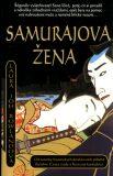 Samurajova žena - Laura Joh Rowlandová