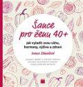 Šance pro ženu 40+ - Ivana Stenzlová