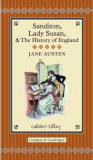 Sanditon, Lady Susan & the History of England - Jane Austenová