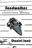 Sandwalker - Daniel  Janů