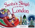 Santa´s Sleigh Is On Its Way To London - James Eric