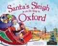 Santa´s Sleigh Is On Its Way To Oxford - James Eric