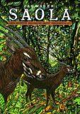 Saola aneb největší zoologické objevy posledních let - Jan Hošek