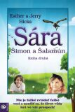 Sára, Šimon a Šalamún - Jerry Hicks, Esther Hicks