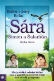 Sára, Šimon a Šalamún - Jerry Hicks, Esther Hicks