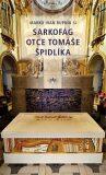 Sarkofág otce Tomáše Špidlíka - Marko Ivan Rupnik