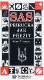 SAS Příručka jak přežít - John Wiseman